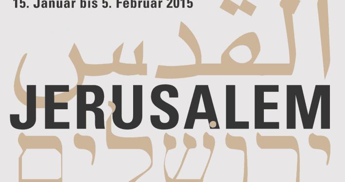 Jerusalem Projekt Basel 2015
