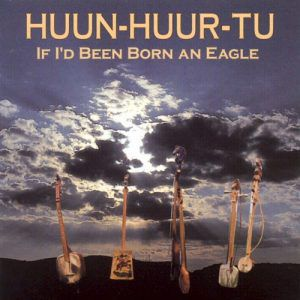 cd-huun-huur-tu-if-id-been-born-an-eagle