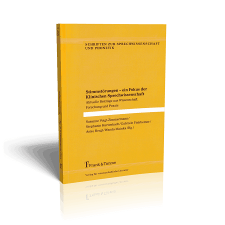 Stimmstörungen - ein Fokus der Klinischen Sprechwissenschaft