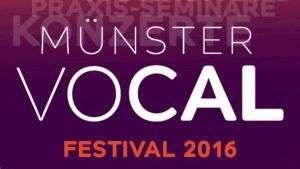 Münster Vocal Festival 2016